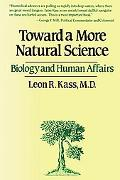 Toward a More Natural Science Biology and Human Affairs