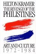 Revenge of the Philistines Art and Culture, 1972-1984