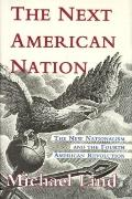 Next American Nation:new Nationalism...