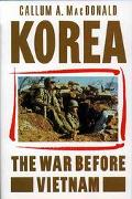 Korea: The War before Vietnam