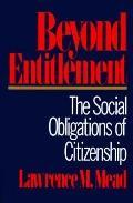 Beyond Entitlement: The Social Obligations of Citizenship