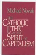 Catholic Ethic+spirit of Capitalism