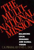 Multinational Mission: Balancing Local Demands and Global Vision