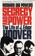 Secrecy and Power: The Life of J. Edgar Hoover