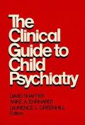 Clinical Guide to Child Psychiatry