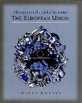 Managing in the Global Economy, the European Union The European Union