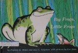 Big Frogs, Little Frogs