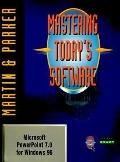 Microsoft PowerPoint 97 (Mastering Today's Software)