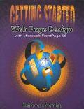 Getting Started: Web Page Design With Microsoft Frontpage 98