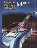El Sonido y La Luz Grade 8: Student Edition (Spanish) (Holt Science & Technology Modules 2005)