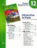 Holt Science and Technology: Life Science: Introduction to Plants