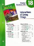 Holt Science and Technology: Life Science: Interactions with Living Things