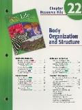 Holt Science and Technology: Life Science: Body Organization