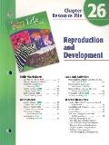 Holt Science and Technology: Life Science: Reproduction and Development