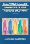 Qualitative Analysis and the Properties of Ions in Aqueous Solution