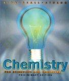 Chemistry For Scientists And Engineers, Preliminary Edition with Internet Guide