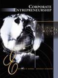 Corporate Entrepreneurship Entrepreneurial Development Within Organizations