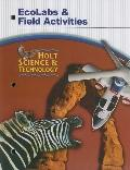 Holt Science and Technology: Ecolabs and Field Activities