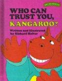 Who Can Trust You, Kangaroo? (Sweet Pickles Series)