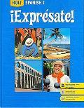Expresate!: Spanish 2 (Holt Spanish: Level 2)