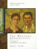 Western Perspective A History of Civilization in the West  To 1715