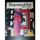 Purposes of Art: An Introduction to the History and Appreciation of Art