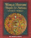 World History: People and Nations - Ancient World
