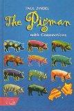The Pigman With Connections