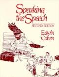 Speaking the Speech - Edwin Cohen