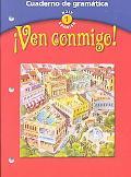 Ven Conmigo! Cuaderno De Gramatica  Holt Spanish 1