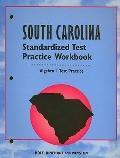 Standard Test Practice Workbook: South Carolina Edition - Algebra