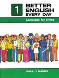 Better English Every Day Language for Living, Book I