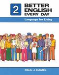 Better English Every Day Language for Living, Book II