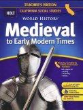 Holt World History Medieval to Early Modern Times (Teacher's Edition California Social Studies)