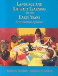 Language and Literacy Learning in the Early Years An Integrated Approach