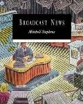 Broadcast News (with InfoTrac)