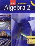 Holt Algebra 2 California: Student Edition Algebra 2 2008