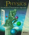 Physics A Practical and Conceptual Approach