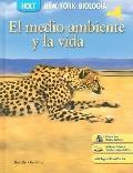 Nueva York Holt Biologia: El Medio Ambiente y la Vida (Spanish Edition)