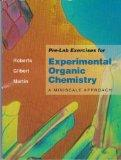 Pre-Lab Exercises for Experimental Organic Chemistry: A Miniscale Approach