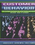 Customer Behavior Consumer Behavior and Beyond