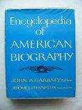 Encyclopedia of American Biography (First Edition)