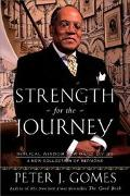 Strength for the Journey Biblical Wisdom for Daily Living  A New Collection of Sermons