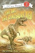 Day the Dinosaurs Died
