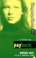 Fingerprints #7: Payback, Vol. 7 - Melinda Metz - Paperback