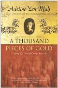 Thousand Pieces of Gold My Discovery of China's Character in Its Proverbs