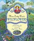 Miss Lady Bird's Wildflowers How A First Lady Changed America