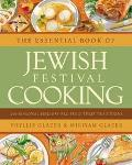 Essential Book of Jewish Festival Cooking 200 Seasonal Holiday Recipes and Their Traditions