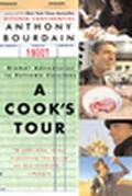 Cook's Tour Global Adventures in Extreme Cuisines