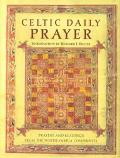 Celtic Daily Prayer Prayers and Readings from the Northumbria Community